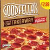 PM £2.99 Goodfella's Takeaway Pepperoni